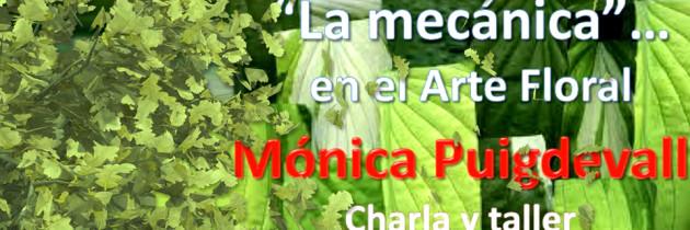 """Charla y Taller: """"La mecánica en el arte floral"""""""