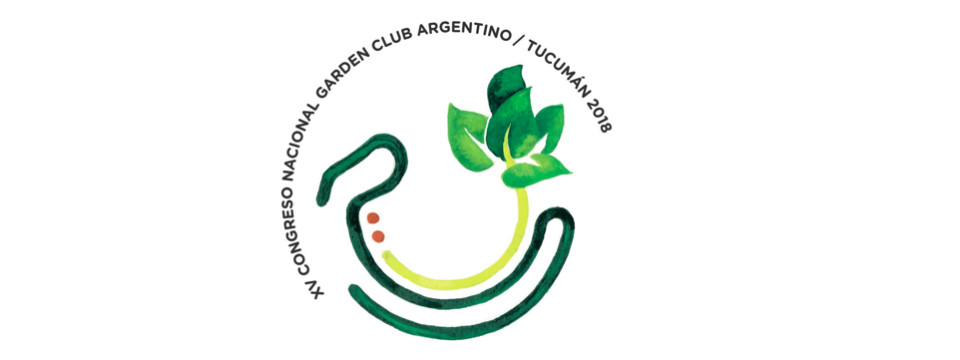 XV CONGRESO NACIONAL GARDEN CLUB ARGENTINO TUCUMÁN MAYO 2018